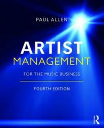 Artist Management for the Music Business - Allen (ISBN: 9780815392668)