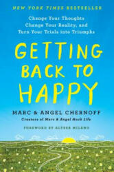 Getting Back to Happy: Change Your Thoughts, Change Your Reality, and Turn Your Trials Into Triumphs (ISBN: 9780143132776)