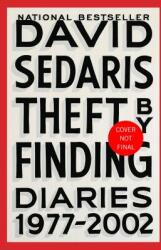 Theft by Finding: Diaries (ISBN: 9780316154734)