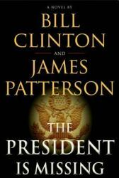 The President Is Missing (ISBN: 9780316412698)