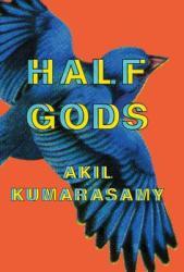 Half Gods (ISBN: 9780374167677)