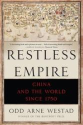 Restless Empire: China and the World Since 1750 (ISBN: 9780465056675)