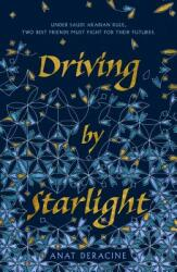Driving by Starlight (ISBN: 9781250133427)
