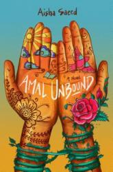 Amal Unbound - Aisha Saeed (ISBN: 9780399544682)