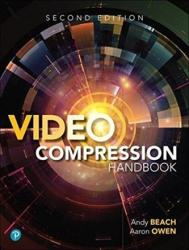 Video Compression Handbook (ISBN: 9780134866215)