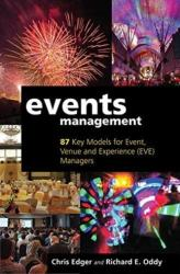 Events Management - 87 Key Models for Event, Venue and Experience (ISBN: 9781911450214)