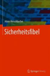 Sicherheitsfibel (ISBN: 9783658211400)