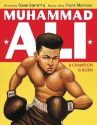 Muhammad Ali: A Champion Is Born (ISBN: 9780062430168)
