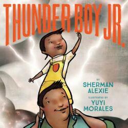 Thunder Boy Jr (ISBN: 9780316013727)