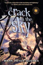 A Crack in the Sky (ISBN: 9780385737098)