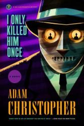 I Only Killed Him Once: A Ray Electromatic Mystery (ISBN: 9780765379221)