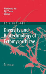 Diversity and Biotechnology of Ectomycorrhizae (2010)