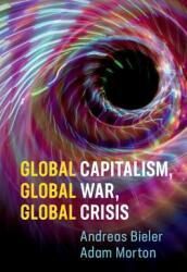 Global Capitalism, Global War, Global Crisis (ISBN: 9781108452632)