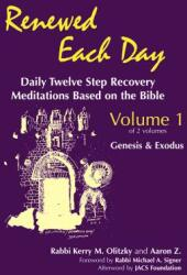 Renewed Each Day--Genesis & Exodus: Daily Twelve Step Recovery Meditations Based on the Bible (ISBN: 9781879045125)