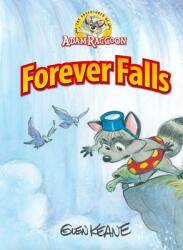 Adventures of Adam Raccoon: Forever Falls (ISBN: 9781937212193)