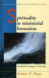 Spirituality in Ministerial Formation (ISBN: 9780708322246)