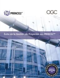 Oxito En La Gestion De Proyectos Con PRINCE2 (ISBN: 9780113311651)