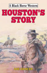 Houston's Story (ISBN: 9780719827488)