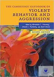 Cambridge Handbook of Violent Behavior and Aggression (ISBN: 9781316632215)