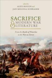Sacrifice and Modern War Literature (ISBN: 9780198806516)