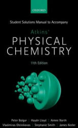 Student Solutions Manual to Accompany Atkins' Physical Chemistry 11th Edition (ISBN: 9780198807773)