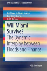 Will Miami Survive? - The Dynamic Interplay between Floods and Finance (ISBN: 9783319790190)
