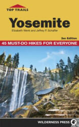 Top Trails Yosemite - 45 Must-do Hikes for Everyone (ISBN: 9780899977836)