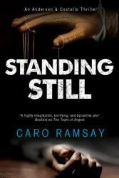 Standing Still (ISBN: 9781847518064)