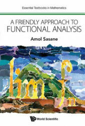 Friendly Approach To Functional Analysis, A (ISBN: 9781786343345)