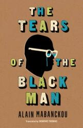 The Tears of the Black Man (ISBN: 9780253035837)
