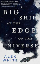 A Big Ship at the Edge of the Universe (ISBN: 9780316412063)