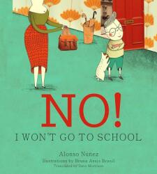 No! I Won't Go to School (ISBN: 9780884486466)