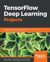 Tensorflow Deep Learning Projects (ISBN: 9781788398060)