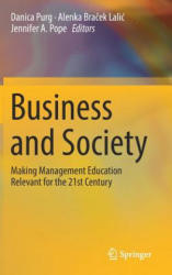 Business and Society: Making Management Education Relevant for the 21st Century (ISBN: 9783319788548)
