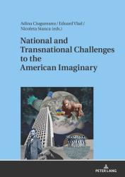 National and Transnational Challenges to the American Imaginary (ISBN: 9783631753064)