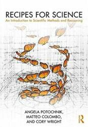 Recipes for Science - An Introduction to Scientific Methods and Reasoning (ISBN: 9781138920736)