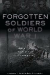 Forgotten Soldiers of World War I (ISBN: 9780764355479)