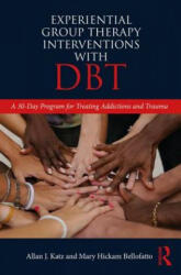Experiential Group Therapy Interventions with DBT (ISBN: 9780815395706)