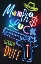 MEMPHIS LUCK (ISBN: 9780997832396)