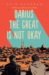 Darius the Great Is Not Okay (ISBN: 9780525552963)