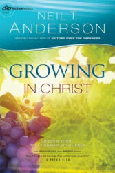 Growing in Christ - Anderson, Neil T, Dr (ISBN: 9780764217029)