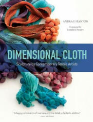 Dimensional Cloth: Sculpture by Contemporary Textile Artists (ISBN: 9780764355363)