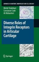 Diverse Roles of Integrin Receptors in Articular Cartilage (2008)