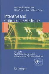 Intensive and Critical Care Medicine - José Besso, Philip D. Lumb, Ged Williams (2009)
