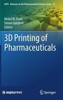 3D Printing of Pharmaceuticals - Abdul Basit, Simon Gaisford (ISBN: 9783319907543)