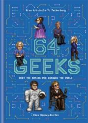 64 Geeks - The Brains Who Shaped Our World (ISBN: 9781781575727)