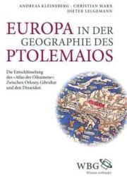 Europa in der Geographie des Ptolemaios - Andreas Kleineberg, Christian Marx, Dieter Lelgemann (2012)