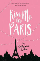 Kiss Me In Paris (ISBN: 9781525301421)