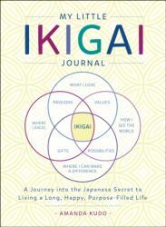 My Little Ikigai Journal (ISBN: 9781250199812)