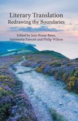 Literary Translation - Redrawing the Boundaries (ISBN: 9781349456505)